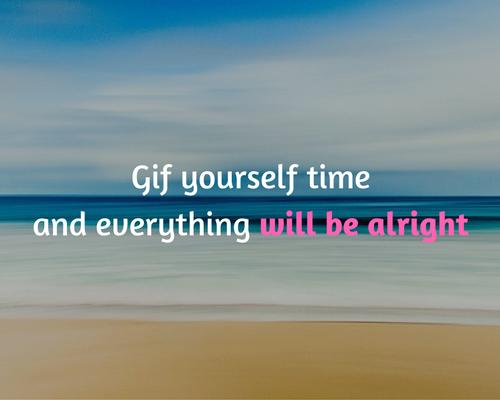 geef jezelf de tijd