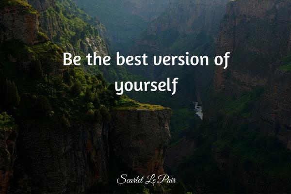 de beste versie van jezelf worden